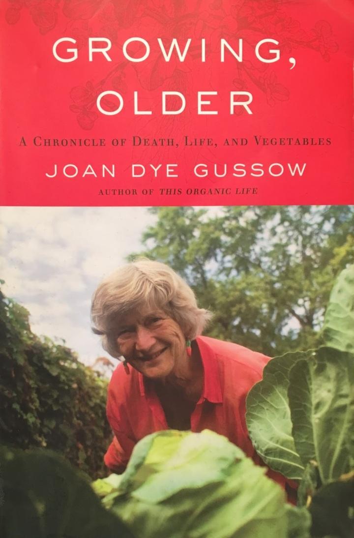 Growing Older Joan Gussow